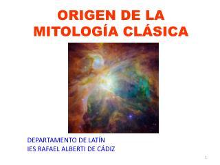 ORIGEN DE LA MITOLOGÍA CLÁSICA