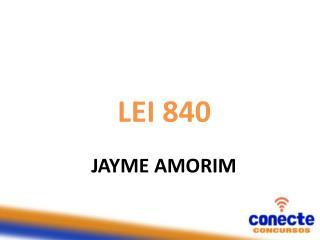 LEI 840