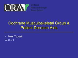 Cochrane Musculoskeletal Group & Patient Decision Aids