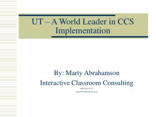 UT – A World Leader in CCS Implementation
