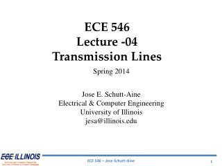 ECE 546 Lecture -04 Transmission Lines