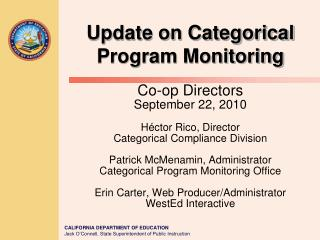 Update on Categorical Program Monitoring