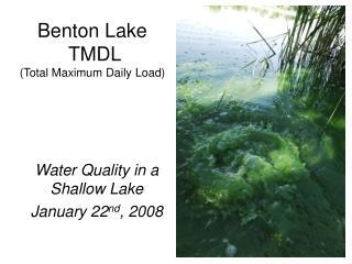 Benton Lake  TMDL (Total Maximum Daily Load)