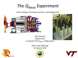 The  Q Weak  Experiment  Event tracking, luminosity monitors, and backgrounds