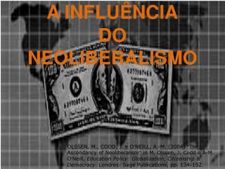 A INFLU�NCIA   DO NEOLIBERALISMO