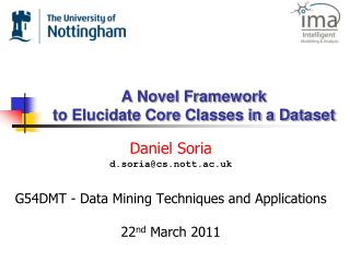 A Novel Framework to Elucidate Core Classes in a Dataset