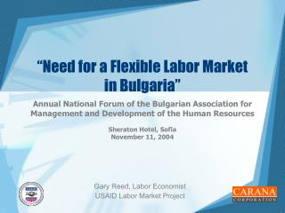 """Need for a Flexible Labor Market  in Bulgaria"""