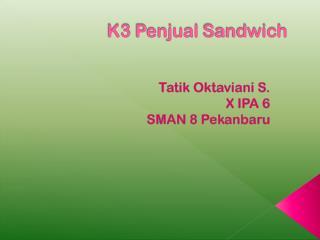 K3  Penjual  Sandwich