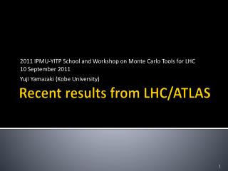 Recent results from LHC/ATLAS