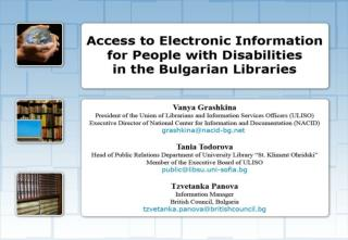 Access to Electronic Information for People with Disabilities in the Bulgarian Libraries