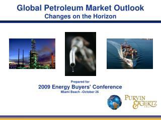 Global Petroleum Market Outlook Changes on the Horizon
