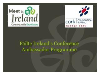 Fáilte Ireland's Conference Ambassador Programme