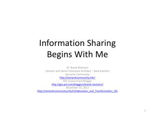 Information Sharing Begins With Me