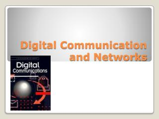 Digital Communication and Networks