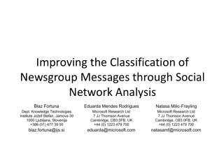 Improving the Classification of Newsgroup Messages through Social Network Analysis