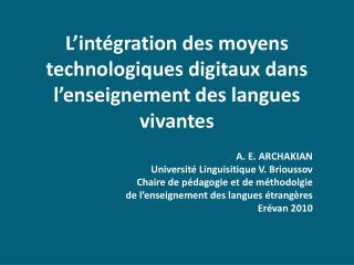 L'intégration des moyens technologiques digitaux dans l'enseignement des langues vivantes