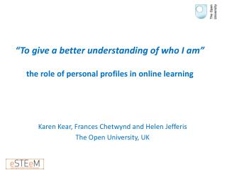 �To give a better understanding of who I am� the role of personal profiles in online learning