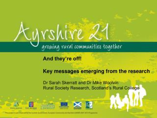 Dr Sarah  Skerratt  and Dr Mike  Woolvin Rural Society Research, Scotland's Rural College