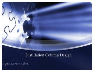 Distillation Column Design