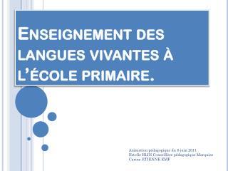Enseignement des langues vivantes à l'école primaire.