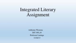 Integrated Literary Assignment