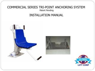 COMMERCIAL SERIES TRI-POINT ANCHORING SYSTEM Patent Pending