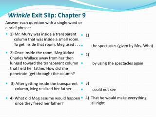 Wrinkle  Exit Slip: Chapter  9