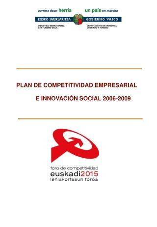 PLAN DE COMPETITIVIDAD EMPRESARIAL E INNOVACIÓN SOCIAL 2006-2009