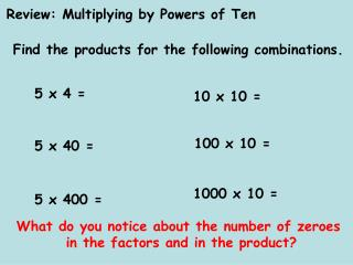 Review: Multiplying by Powers of Ten