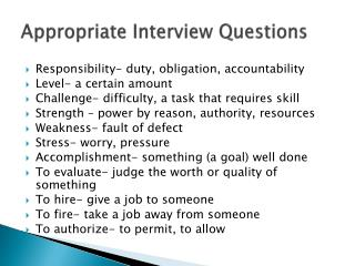 Appropriate Interview Questions