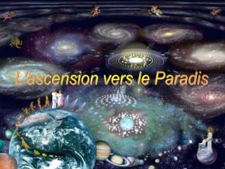 L'ascension vers le Paradis