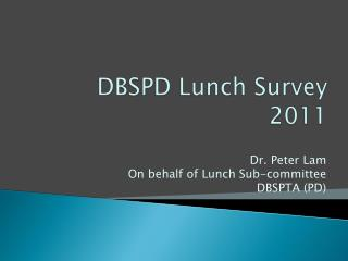 DBSPD Lunch Survey 2011