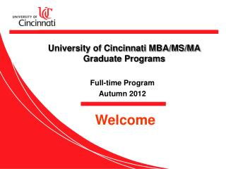 University of Cincinnati MBA/MS/MA  Graduate Programs