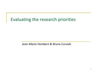 Evaluating the research priorities