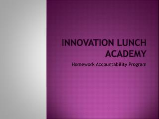 Innovation Lunch Academy
