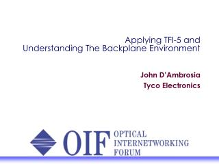 Applying TFI-5 and  Understanding The Backplane Environment