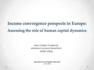 Income convergence prospects in Europe: Assessing  the role of human capital  dynamics