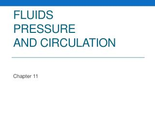 Fluids  Pressure  and Circulation