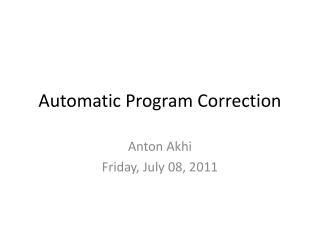 Automatic Program Correction
