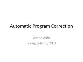 Automatic Program Correction