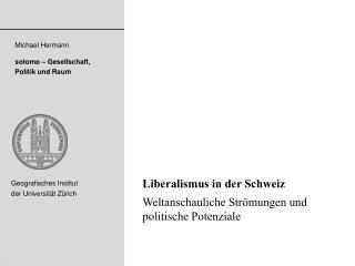 Liberalismus in der Schweiz Weltanschauliche Strömungen und politische Potenziale