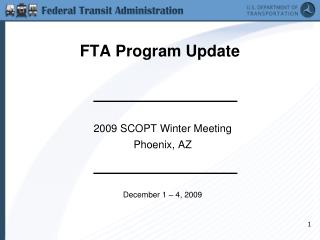 FTA Program Update