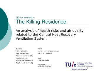 The Killing Residence