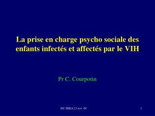 La prise en charge psycho sociale des enfants infect�s et affect�s par le VIH