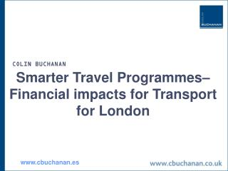 Smarter Travel Programmes–Financial impacts for Transport for London