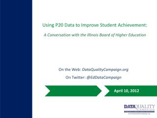 Using  P20 Data  to Improve Student Achievement:
