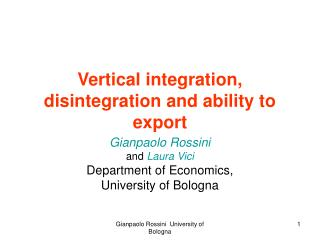 Vertical integration, disintegration and ability to export