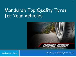 Mandurah Top Quality Tyres for Your Vehicles