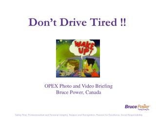 Don't Drive Tired !!