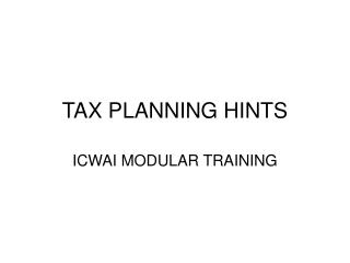TAX PLANNING HINTS